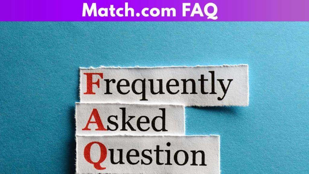 Match.com FAQ