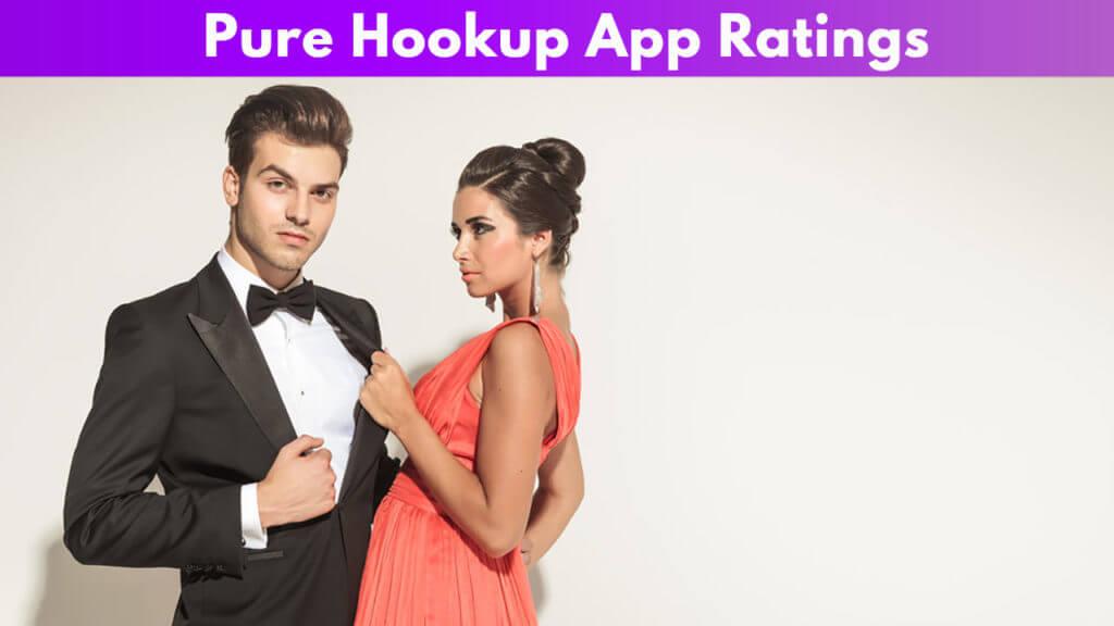 Pure Hookup App Ratings