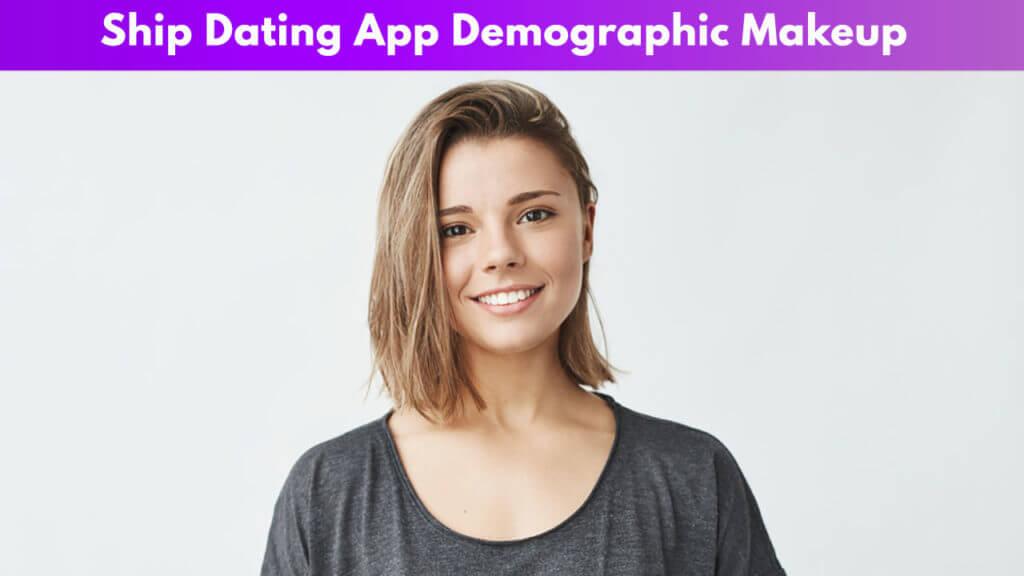 Ship Dating App Demographic Makeup