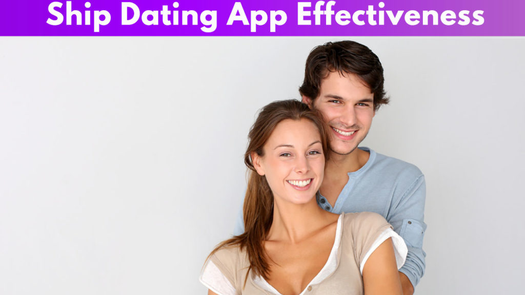 Ship Dating App Effectiveness