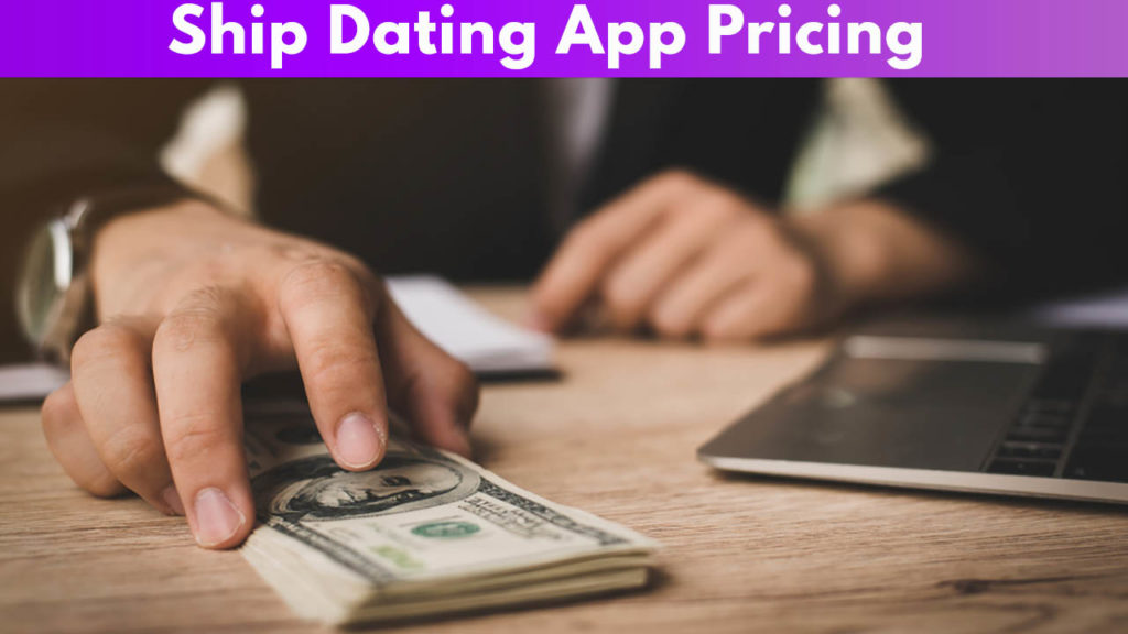 Ship Dating App Pricing