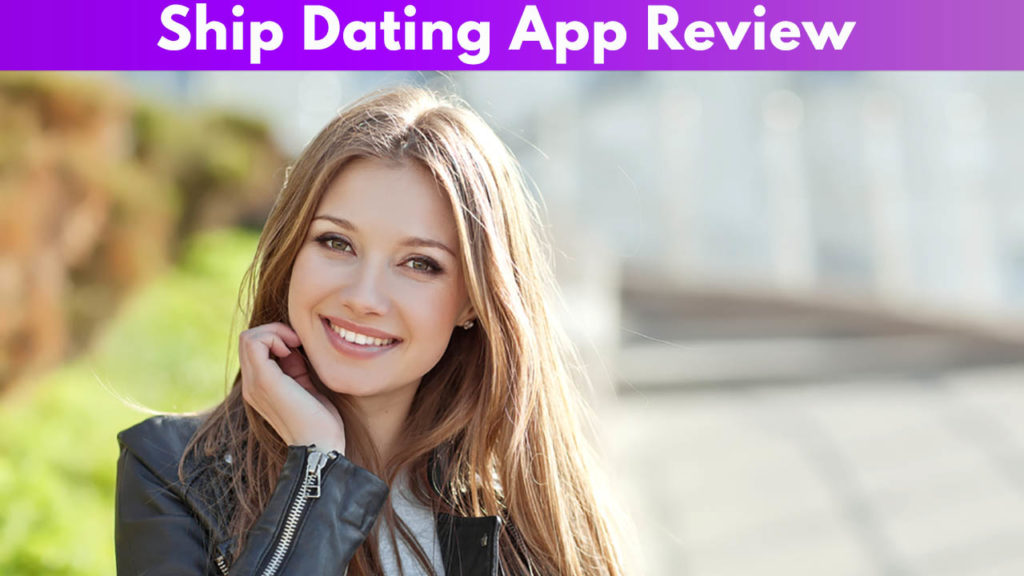 Ship Dating App Review