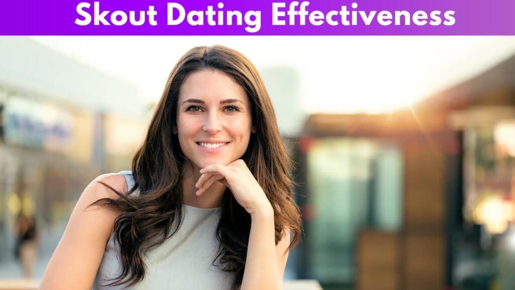 Skout Dating Effectiveness