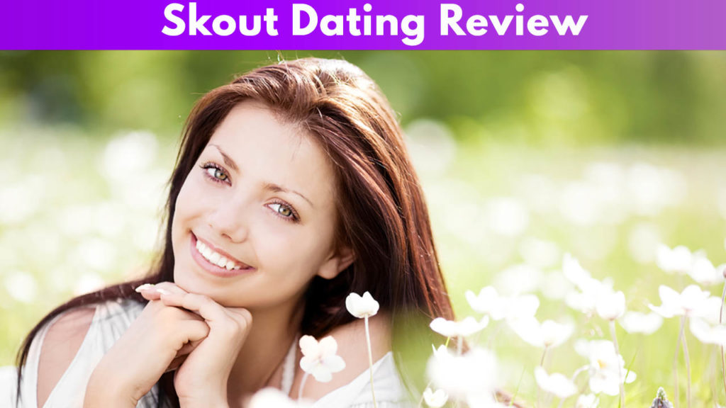 Skout Dating Review