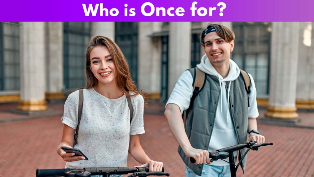 Who is Once for