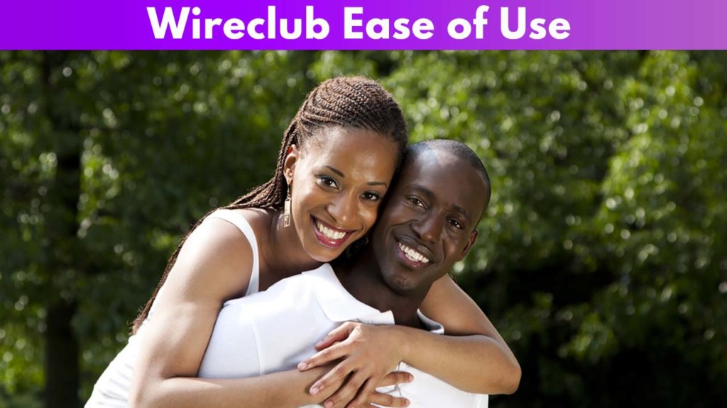 Wireclub Ease of Use
