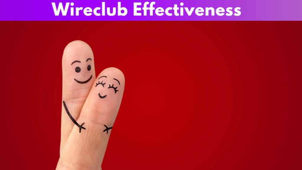 Wireclub effectiveness