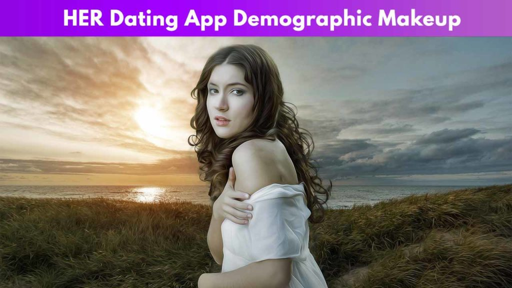 HER Dating App Review [year] - [Free meet & chat for LGBTQ] 1