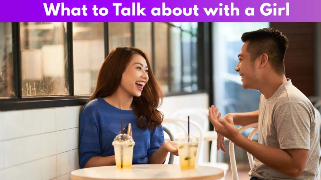 What to talk about with a girl